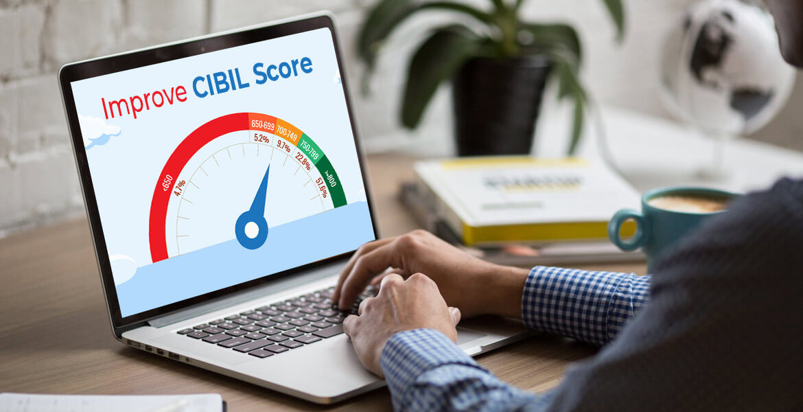 The 7-Step Guide to Improve Your  CIBIL Score