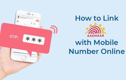 How to Link Aadhaar with Mobile Number in 2 Simple Steps